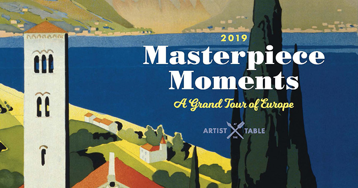 2019 Masterpiece moments a grand tour of Europe, Artist at the Table