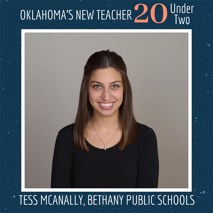 Oklahoma's new teacher 20 under two: Tess McAnally, Bethany Public Schools