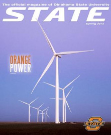 State: The Official Magazine from OSU, Spring 2013